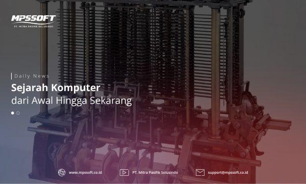 Sejarah Komputer Dari Awal Perkembangannya Hingga Sekarang
