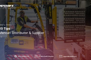 10 Tips Mencari Distributor & Supplier
