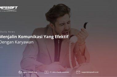 Menjalin Komunikasi Yang Efektif Dengan Karyawan