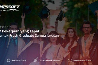 7 Pekerjaan Yang Tepat Untuk Fresh Graduate Semua Jurusan