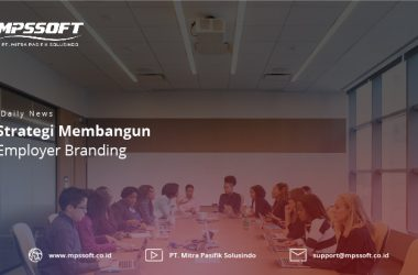 Strategi Membangun Employer Branding