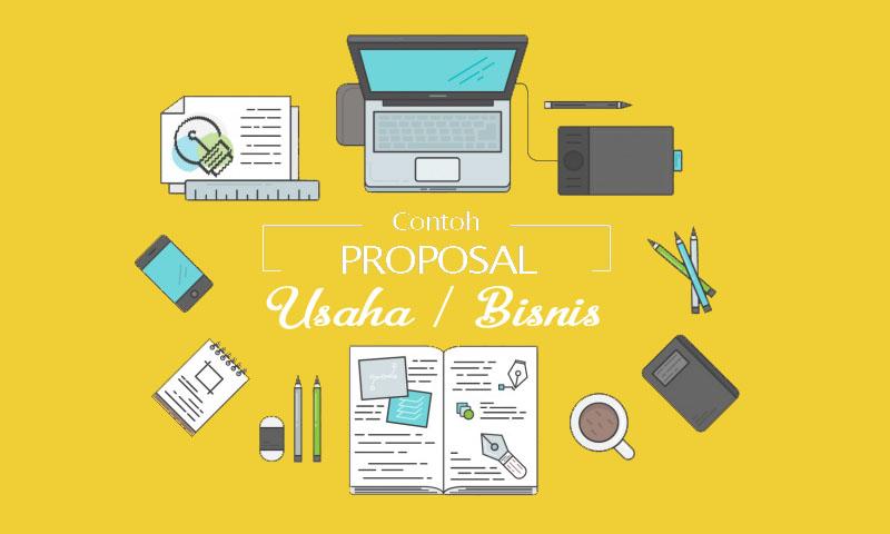 Contoh Proposal Usaha & Bisnis Yang di Sukai Investor ...