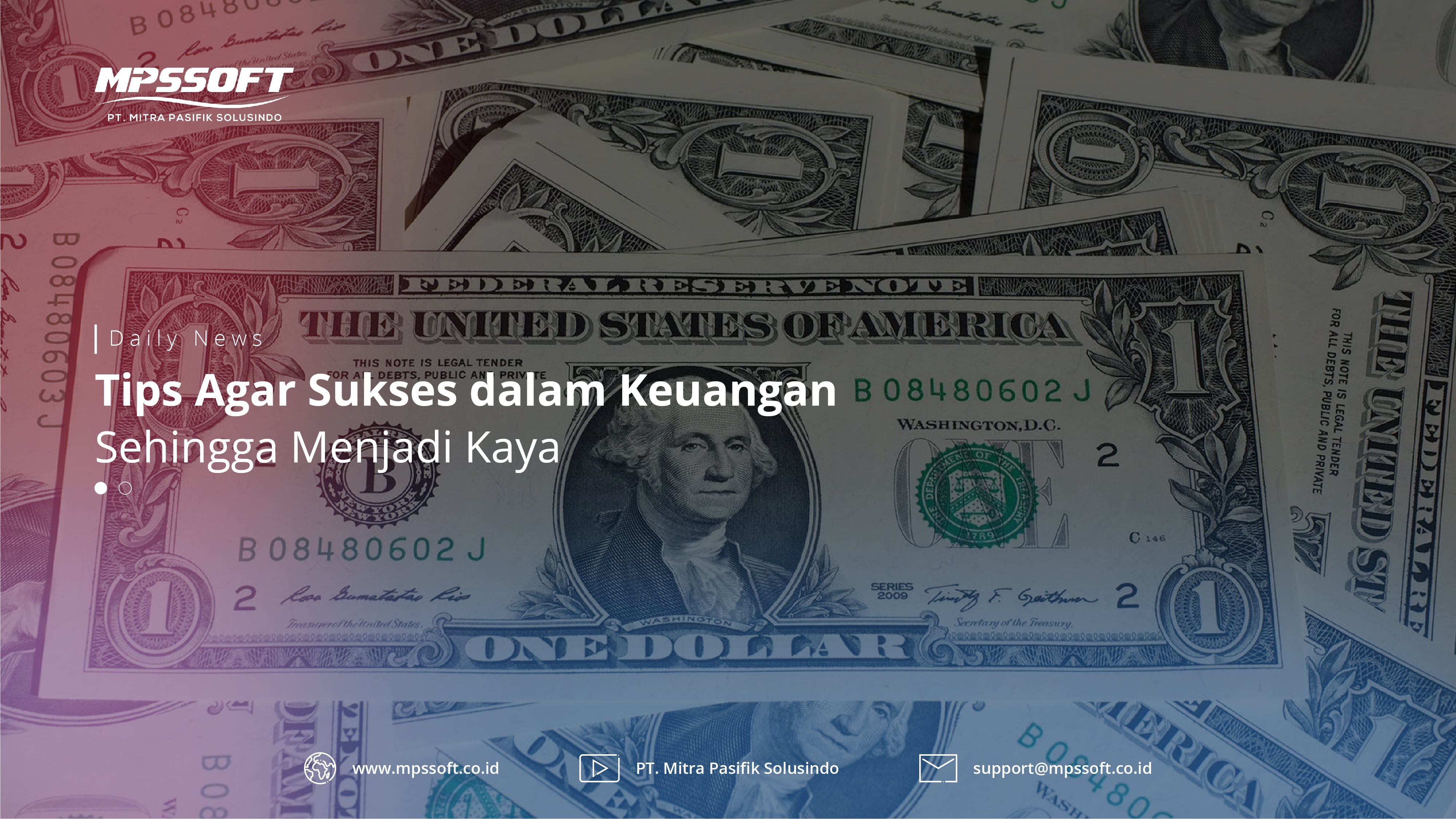 Tips Agar Sukses Dalam Keuangan Sehingga Menjadi Kaya