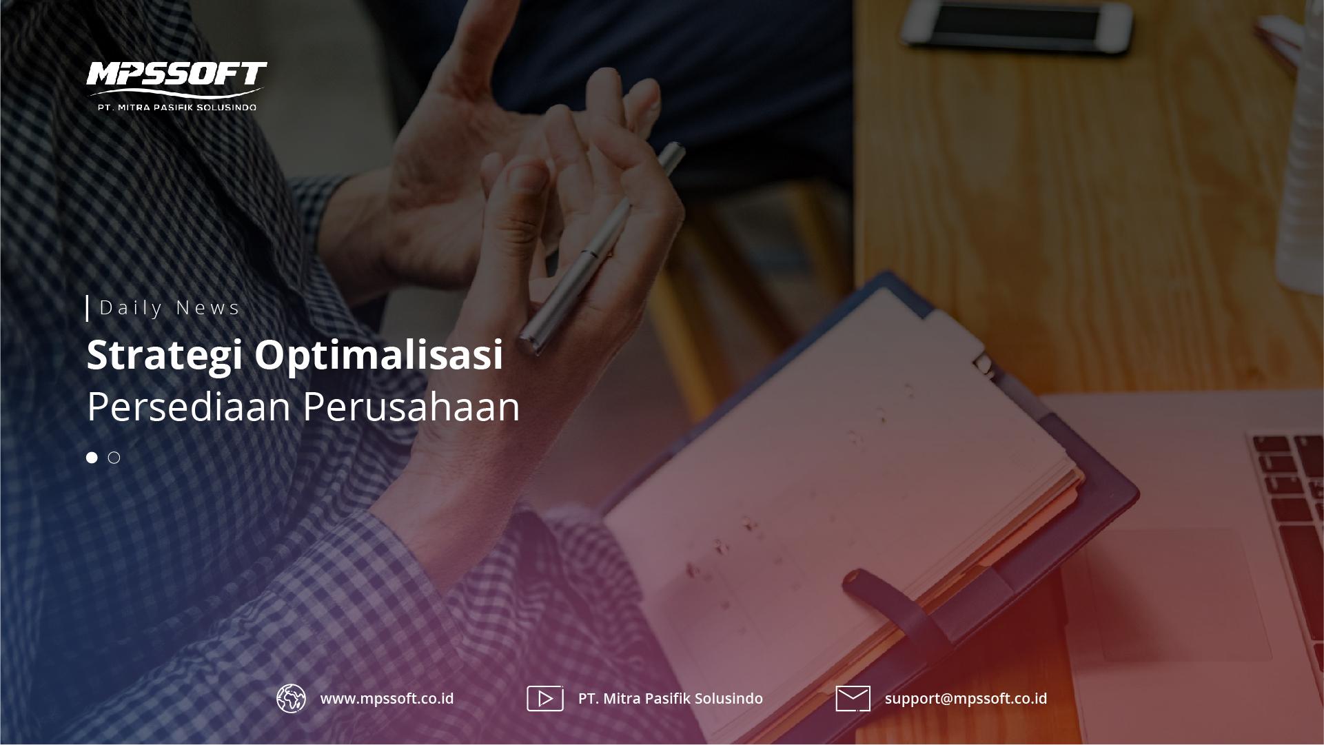 Strategi Optimalisasi Persediaan Perusahaan