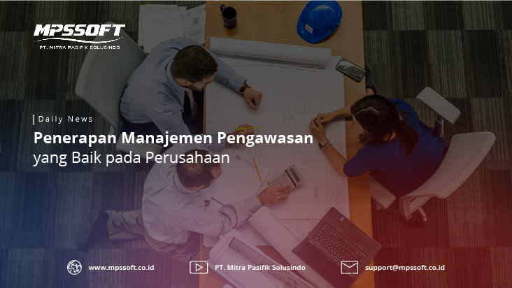 Penerapan Manajemen Pengawasan Yang Baik Pada Perusahaan