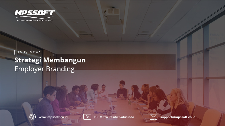 Strategi Membangun Employer Branding